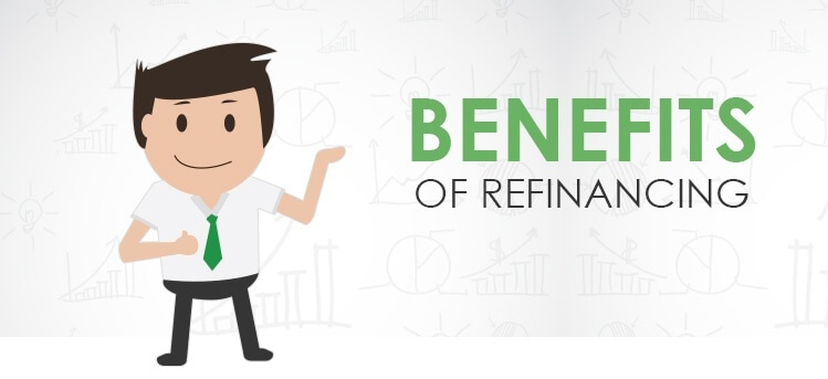 benefits or refinance