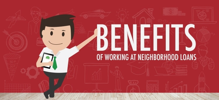 what benefits does neighborhood loan offer