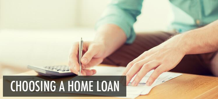 choosing the best home mortgage loan for you