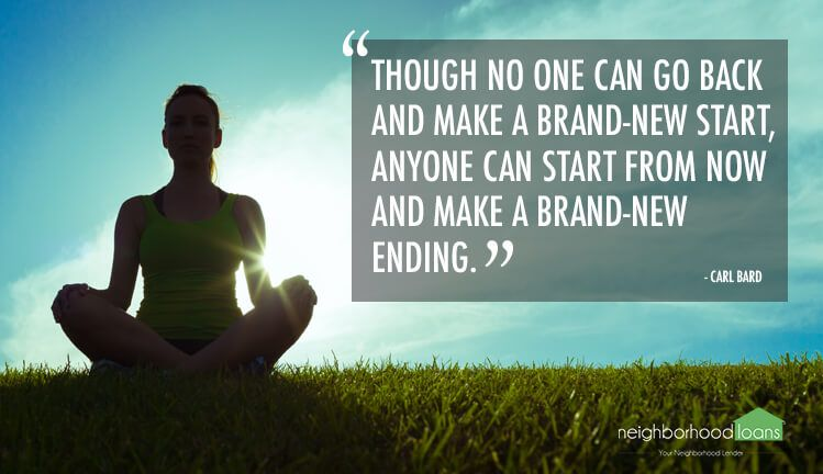 Though no one can go back and make a brand-new start, anyone can start from now and make a brand-new ending.