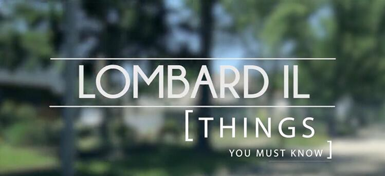 things to know when moving to lombard il