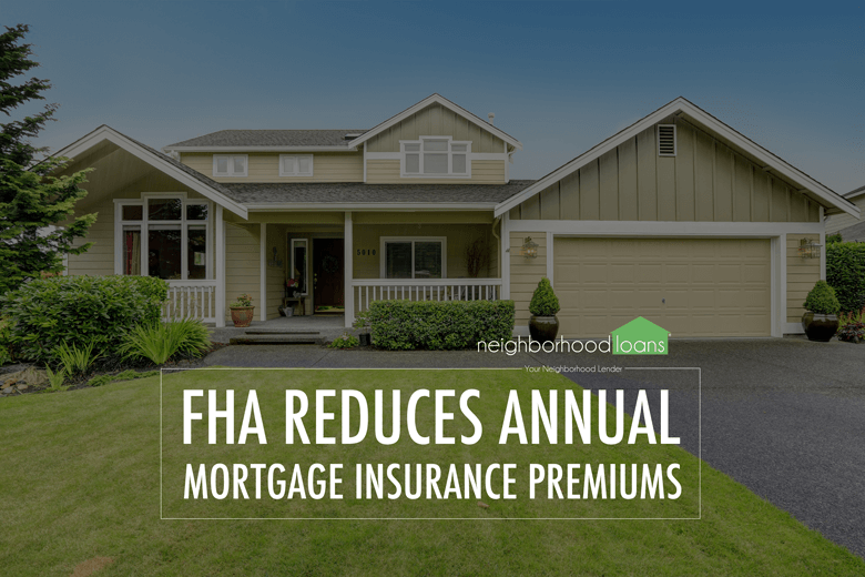 fha-reduces-annual-mortgage-insurance-premiums-mip