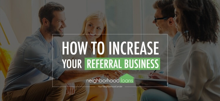 How to increase real estate referrals