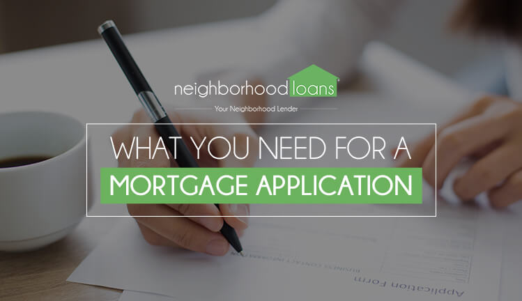 what you need for a mortgage application