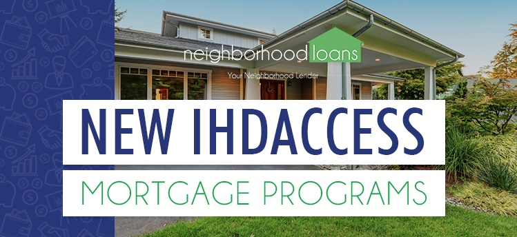 NEW IHDAccess Mortgage Products