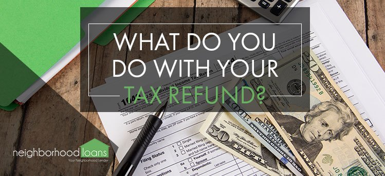 MAIN_What to do with your tax refund