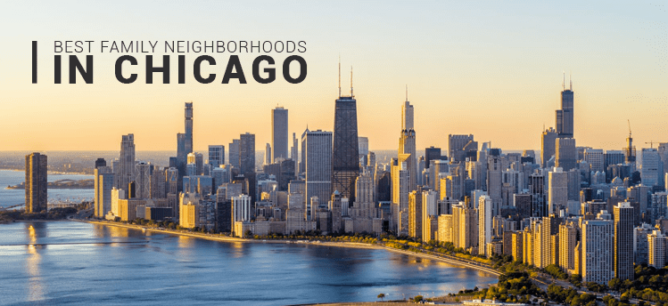 BEST FAMILY NEIGHBORHOODS IN CHICAGO